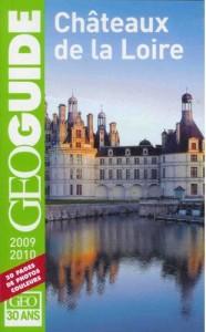 GEOGUIDE Châteaux de la Loire 2009/2010