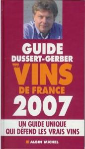 Guide Dussert-Gerber des Vins de France 2007